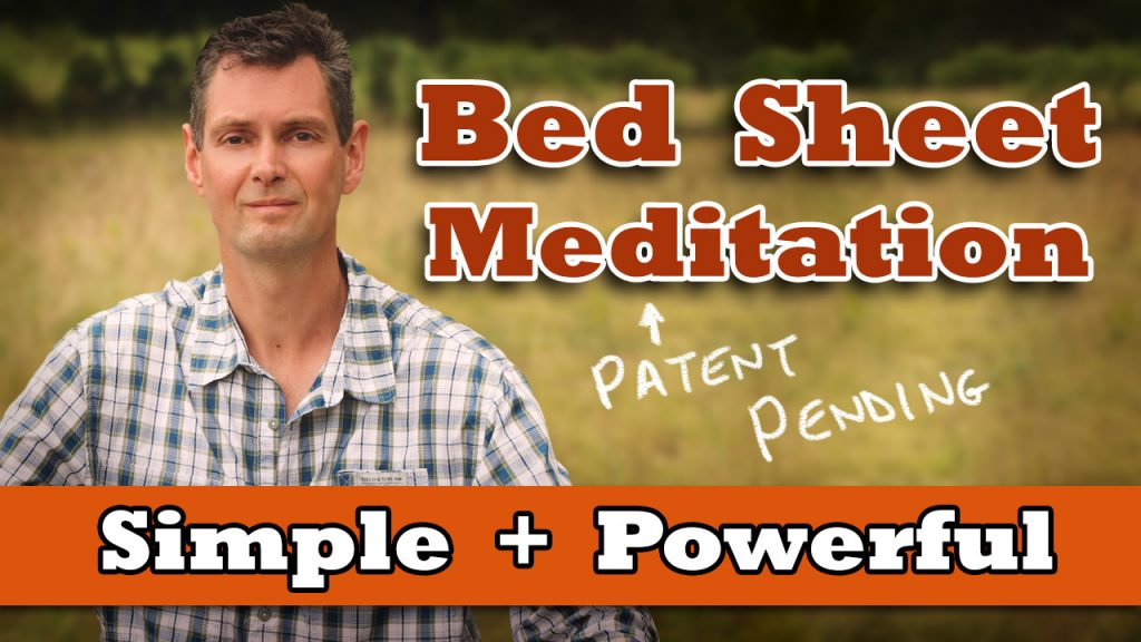 Bed sheet meditation technique