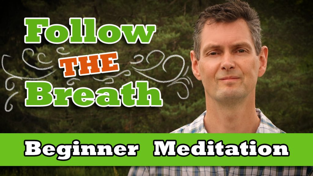Follow the breath - simple breathing meditation technique
